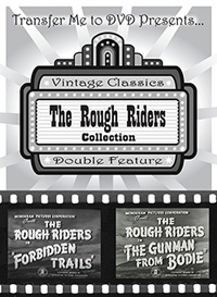 ROUGH RIDERS Movies